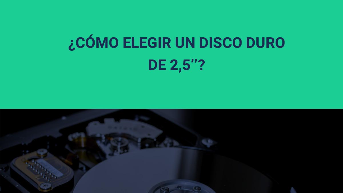 elegir disco duro 2,5''